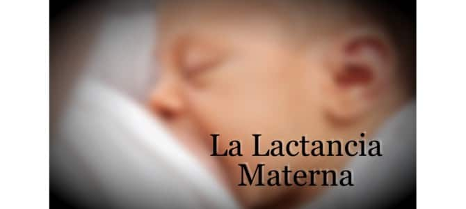Lactancia Materna. Importancia y Beneficios